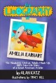 Go to record The lieography of Amelia Earhart : the absolutely untrue, ...