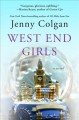 Go to record West End girls : a novel