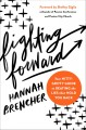 Go to record Fighting forward : your nitty gritty guide to beating the ...