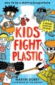 Go to record Kids fight plastic : how to be a #2minutesuperhero
