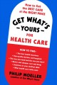 Go to record Get what's yours for health care : how to get the best car...