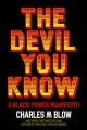 Go to record The devil you know : a Black power manifesto
