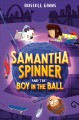 Go to record Samantha Spinner and the boy in the ball