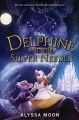 Go to record Delphine and the silver needle