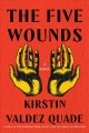 Go to record The five wounds : a novel