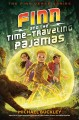 Go to record Finn and the time-traveling pajamas