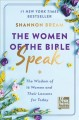 Go to record The women of the Bible speak : the wisdom of 16 women and ...
