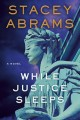 Go to record While justice sleeps : a novel