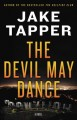 Go to record The devil may dance : a novel