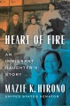 Go to record Heart of fire : an immigrant daughter's story