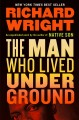 Go to record The man who lived underground : a novel