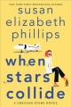 Go to record When stars collide : a Chicago Stars novel