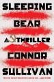 Go to record Sleeping bear : a thriller