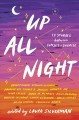 Go to record Up all night : 13 stories between sunset and sunrise