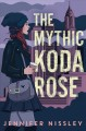 Go to record The mythic Koda Rose