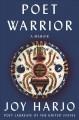 Go to record Poet warrior : a memoir