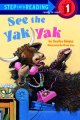 Go to record See the yak yak
