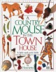 Go to record A Country mouse in the town house
