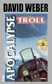 Go to record The apocalypse troll
