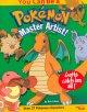 Go to record You can be a Pok'emon master artist! : gotta catch 'em all!