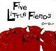 Go to record Five little fiends