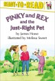 Go to record Pinky and Rex and the just-right pet