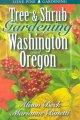 Go to record Tree & shrub gardening for Washington and Oregon