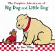 Go to record The complete adventures of Big Dog and Little Dog