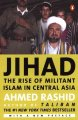 Go to record Jihad : the rise of militant Islam in Central Asia