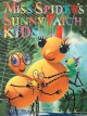 Go to record Miss Spider's sunny patch kids