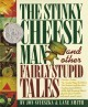 Go to record The Stinky Cheese Man and other fairly stupid tales