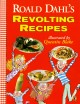 Go to record Roald Dahl's revolting recipes