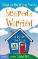 Go to record What to do when you're scared & worried : a guide for kids