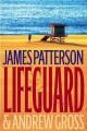 Go to record Lifeguard : a novel