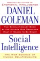 Go to record Social intelligence : the new science of human relationships