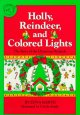 Go to record Holly, reindeer, and colored lights : the story of the Chr...