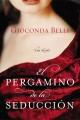Go to record El pergamino de la seducción : una novela