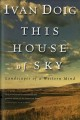 Go to record This house of sky : landscapes of a Western mind