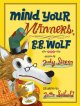 Go to record Mind your manners, B.B. Wolf