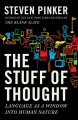 Go to record The stuff of thought : language as a window into human nat...