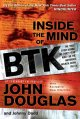 Go to record Inside the mind of BTK : the true story behind the thirty-...