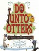 Go to record Do unto otters : a book about manners