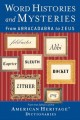 Go to record Word histories and mysteries : from abracadabra to Zeus