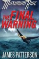 Go to record The final warning : a Maximum Ride novel