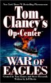 Go to record Tom Clancy's Op-center. War of eagles