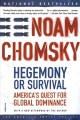 Go to record Hegemony or survival : America's quest for global dominance