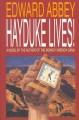 Go to record Hayduke lives!