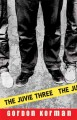 Go to record The Juvie three
