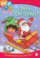 Go to record Dora the Explorer. Dora's Christmas! [videorecording]