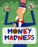 Go to record Money madness